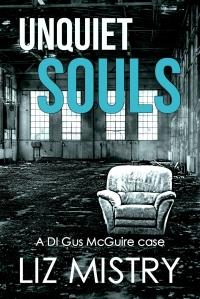 Liz Mistry Unquiet Souls